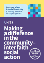 Unit 3 Making a difference in the community – inter faith social action